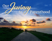 Our Journey to Parenthood
